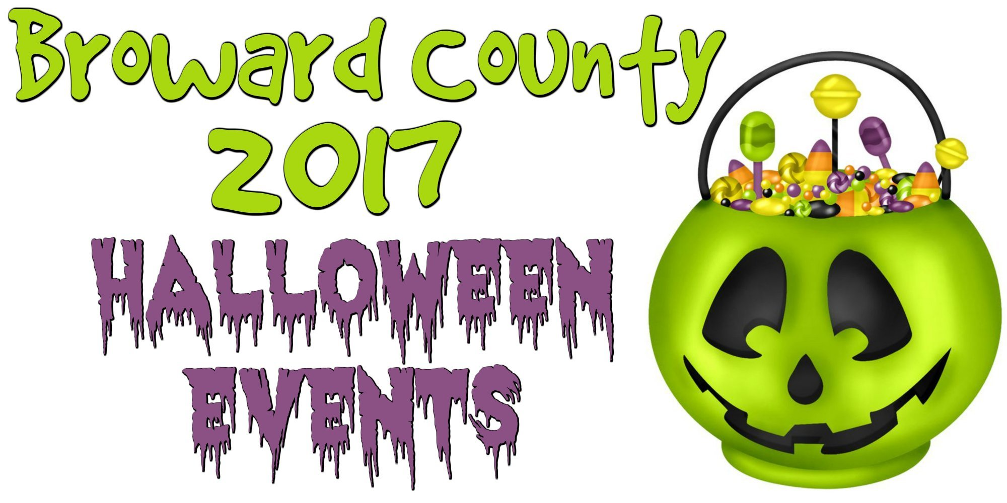 Broward County 2017 Halloween Events